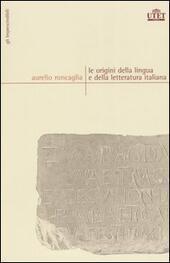 Le origini della lingua e della letteratura italiana