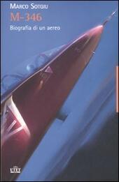 M-346. Biografia di un aereo