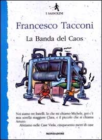 La banda del caos: libro