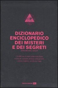 Dizionario enciclopedico dei misteri e dei segreti: libro