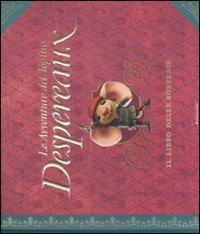 Le avventure del topino Despereaux. Il libro delle sorprese. Libro pop-up