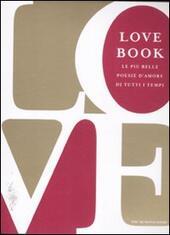 Love book. Le più belle poesie d'amore di tutti i tempi