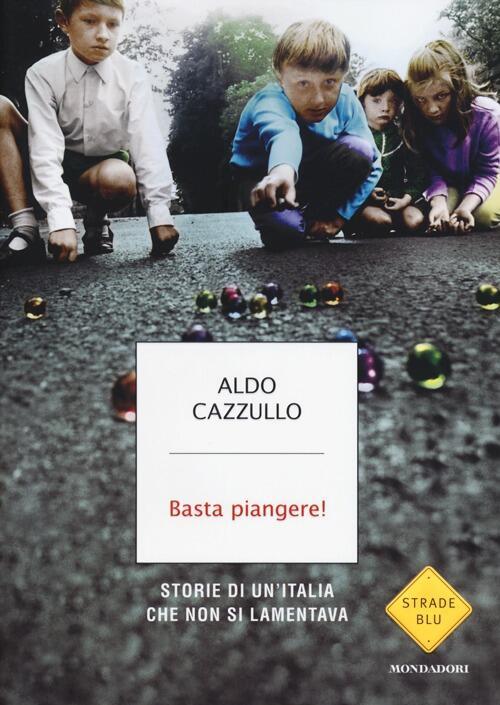 Basta piangere storie di un 39 italia che non si lamentava for Porta a libro non si chiude