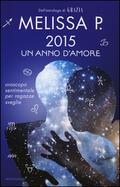 2015 un anno d'amore. Oroscopo sent