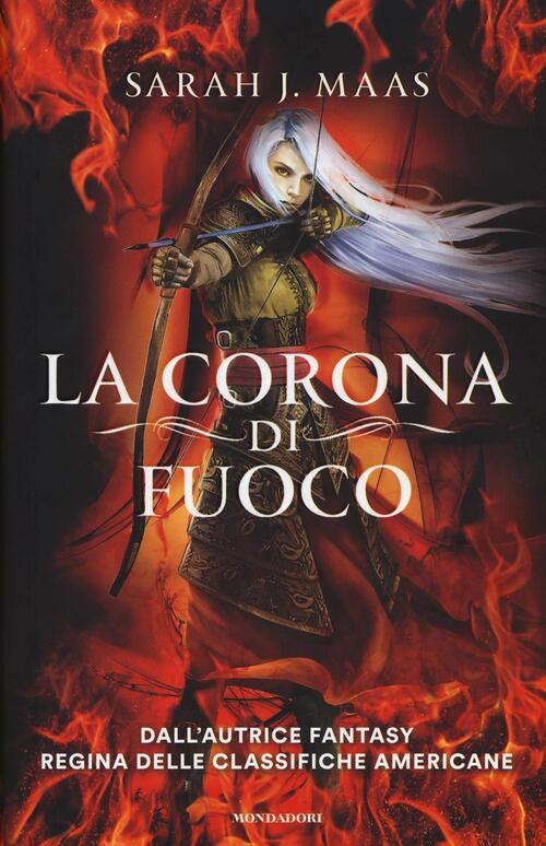 La corona di fuoco il trono di ghiaccio sarah j maas for Libri per ragazze di 13 anni