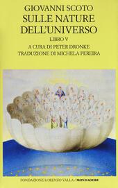 Sulle nature dell'universo. Testo latino a fronte. Vol. 5