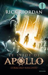 L' oracolo nascosto. Le sfide di Apollo. Vol. 1