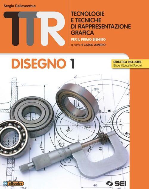 Famoso TTR. Tecnologie e tecniche di rappresentazione grafica. Disegno 1  BJ53