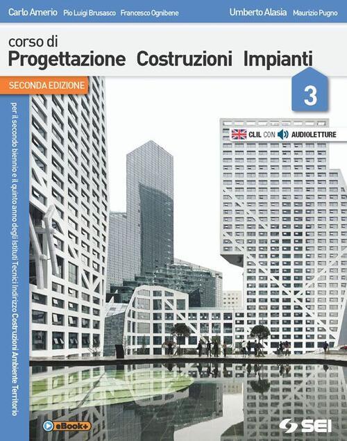 Corso di progettazione costruzione impianti con e book for Progettazione di edifici online gratuita