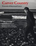 Carver country. Il mondo di Raymond Carv