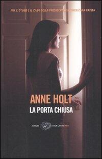 La Porta Chiusa Anne Holt Libro