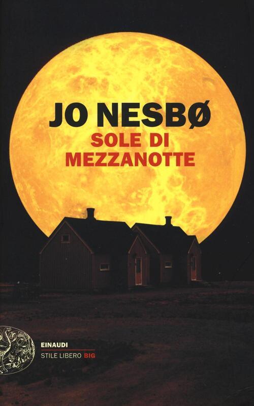 Sole di mezzanotte - Jo Nesbø Libro - Libraccio.it