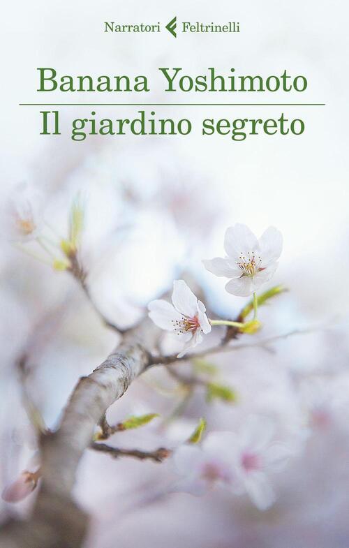 Il giardino segreto il regno vol 3 banana yoshimoto libro - Il giardino segreto banana ...