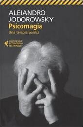 Psicomagia. Una terapia panica