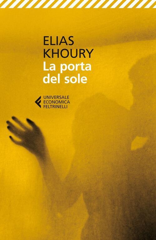 La porta del sole elias khoury libro - La porta del sole ...