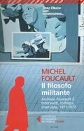 filosofo militante. Archivio Foucault
