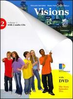 Visions. Per la Scuola media. Con 2 CD Audio. Con DVD-ROM. Con espansione online. Vol. 2