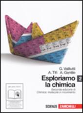 Esploriamo la chimica 2