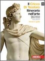 Il cricco di Teodoro. Itinerario nell'arte. Ediz. gialla Vol 1