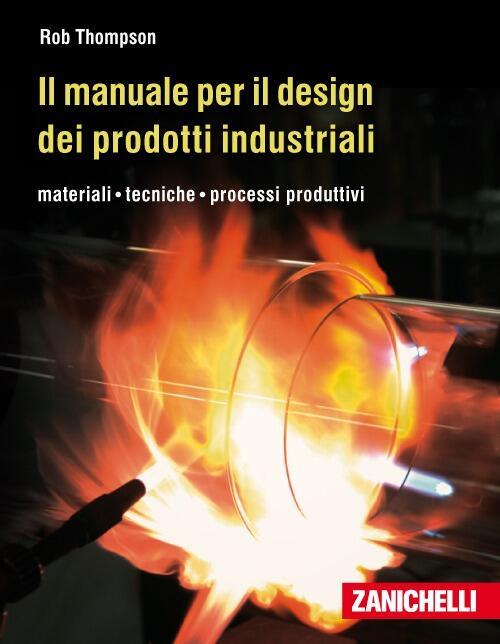 Il manuale per il design dei prodotti industriali for Materiali per il design