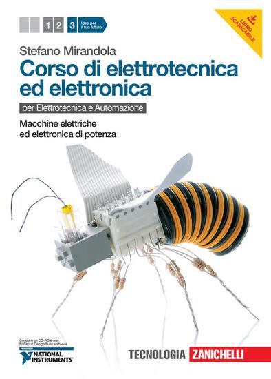 Corso di elettrotecnica ed elettronica con cd rom con - Corso di cucina potenza ...