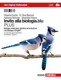 Invito alla biologia.blu PLUS - Biologia molecolare, genetica ed evoluzione con Biology in English