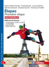 Etapes. Méthode de français. Per le Scuole superiori. Con e-book.