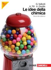 Idee della chimica. Volume unico. Con espansione online