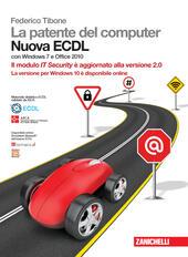 La patente del computer. Nuova ECDL. Con Windows 7 e Office 2010. Con Contenuto digitale (fornito elettronicamente)