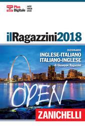 Il Ragazzini 2018. Dizionario inglese-italiano, italiano-inglese. Plus digitale. Con DVD. Con Contenuto digitale (fornito elettronicamente)