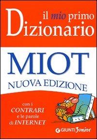 mio primo dizionario. Nuovo MIOT