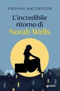 incredibile ritorno di Norah Wells