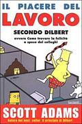piacere del lavoro secondo Dilbert