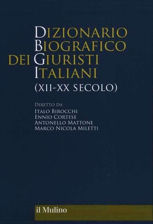 Dizionario biografico dei giuristi italiani xii xx secolo for Numero dei parlamentari italiani