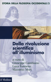 Storia della filosofia occidentale. Vol. 3: Dalla rivoluzione scientifica all'Illuminismo.