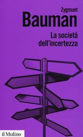 La società dell'incertezza