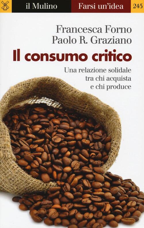 Il consumo critico una relazione solidale tra chi - Chi acquista mobili usati ...