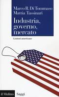 Industria, governo, mercato. Lezioni ame