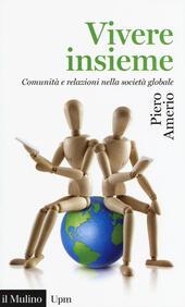 Vivere insieme. Comunità e relazioni nella società globale