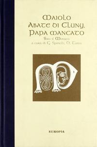 Maiolo abate di Cluny papa mancato