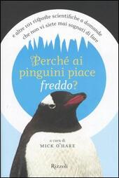 Perché ai pinguini piace freddo?
