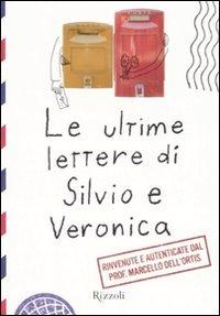Le ultime lettere di Silvio e Veronica
