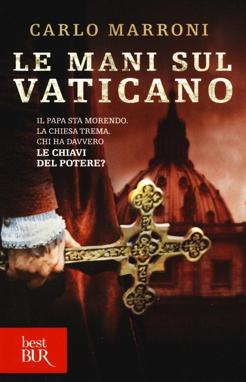 Le mani sul vaticano carlo marroni libro - Le finestre sul vaticano ...