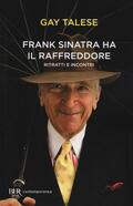 Frank Sinatra ha il raffreddore. Ritratt