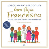 Caro papa Francesco. Il papa risponde alle lettere dei bambini