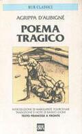 Poema tragico. Ediz. bilingue