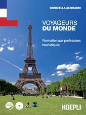 Voyageurs du monde. Formation aux professions touristiques