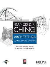 Architettura. Forma, spazio, ordine. Con CD-ROM