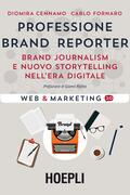 Professione brand reporter. Brand journa