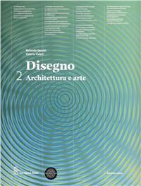 Disegno, Architettura e Arte vol.2